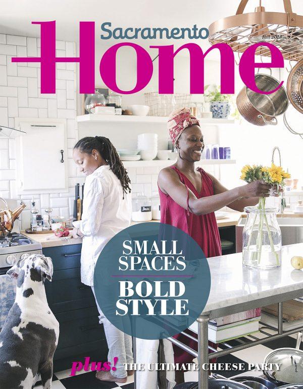 Sacramento Home Magazine Fall 2018