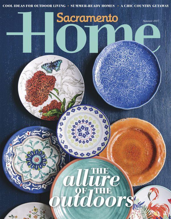 Sacramento Home Magazine Summer 2017